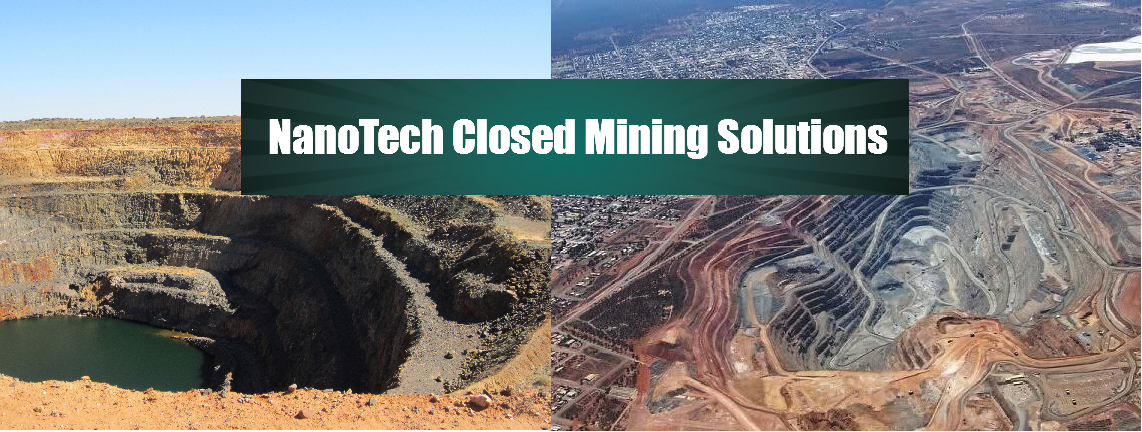 Australian NanoTech's Closed Mining Solutions