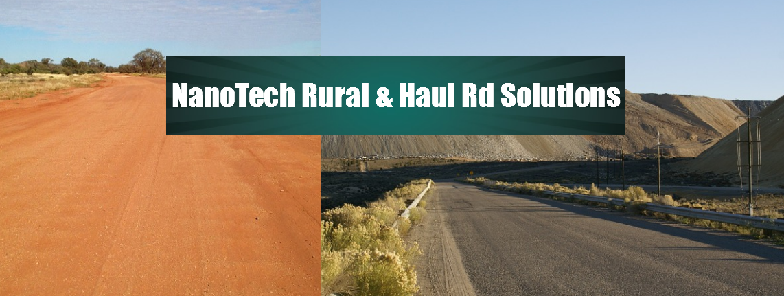 Australian NanoTech's Rural & Haul Road Solutions